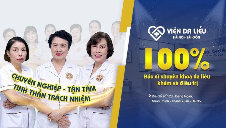 Viện da liễu Hà Nội Sài Gòn là địa chỉ khám chữa các bệnh về da được nhiều người tin tưởng lựa chọn